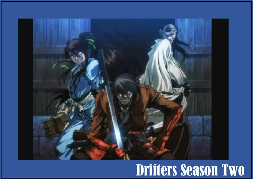 Drifters Protagonists