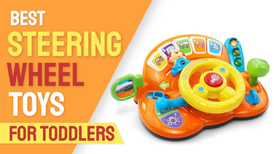 Best Steering Wheel Toys for Toddlers